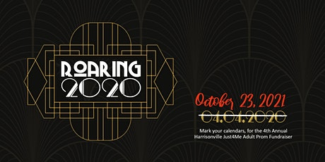 Roaring 2020/2021 {4th Annual Just4Me Adult Prom Fundraiser} tickets