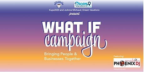 What If Campaign: Bringing People and Businesses Together tickets