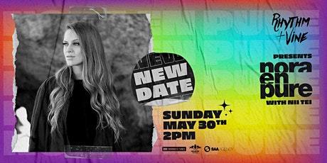 Nora En Pure At Rhythm + Vine tickets