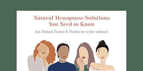 Natural Menopause Solutions You Need to Know tickets
