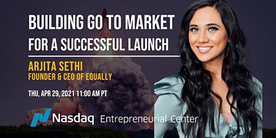 Building Go to Market for a Successful Launch with Arjita Sethi