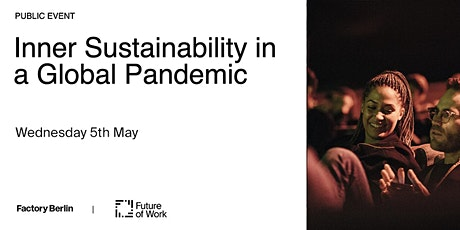 Inner Sustainability in a Global Pandemic tickets