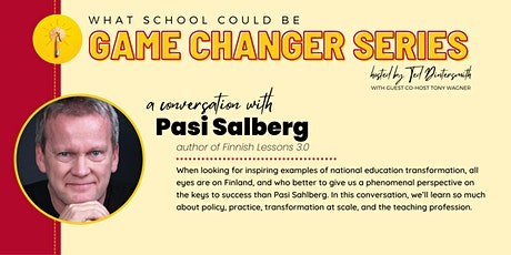 A Conversation with Pasi Salberg and Ted Dintersmith tickets