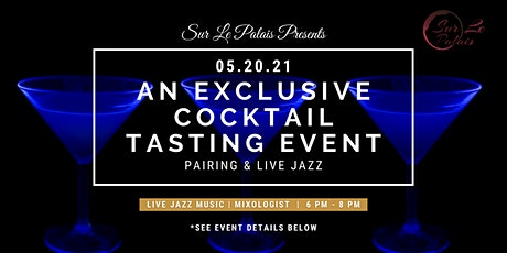 Sur Le Palais presents an evening of Cocktails and Live Jazz tickets