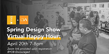 CIA Spring Design Show Virtual Happy Hour Kickoff tickets