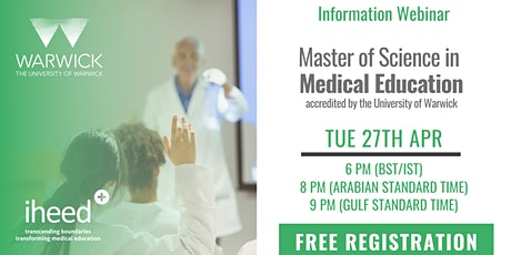 MSc Medical Education: University of Warwick - Info Webinar - Apr 27 2021 tickets