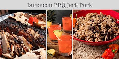 Online Cooking Class - Jamaican BBQ Jerk Pork tickets