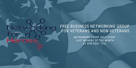 Networking for Heroes - Held the Last Monday of Every Month 5-7pm tickets