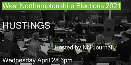 West Northamptonshire Elections Hustings tickets