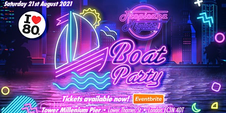 Tropicana Nights - Thames Party Cruise tickets