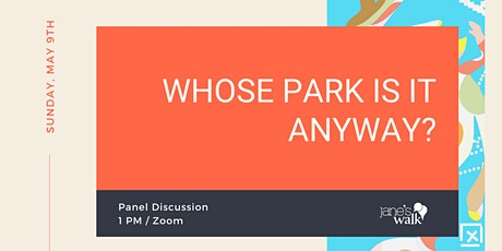 Panel Discussion:  Whose Park Is It Anyway? tickets