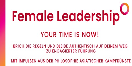 Female Leadership - Your Time is NOW! Tickets