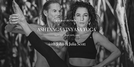 A 5-day retreat of Ashtanga Vinyasa Yoga with John and Julia Scott tickets