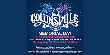 Collinsville Memorial Day Fireworks Celebration tickets
