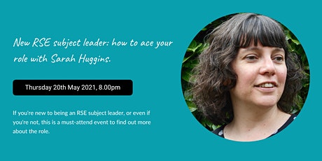New RSE subject leaders: how to ace your role with Sarah Huggins. tickets