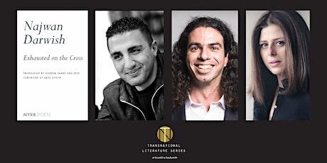 Transnational Series:  Najwan Darwish and Kareem James Abu-Zeid tickets