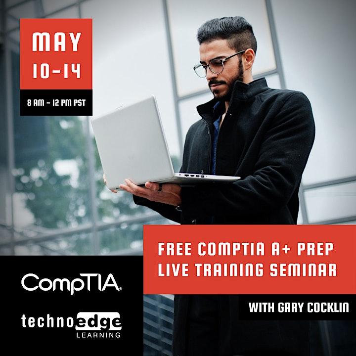Free CompTIA A+ Prep Live Training Seminar image