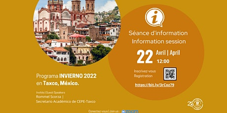 Programa INVIERNO 2022  en Taxco, México |Information session boletos