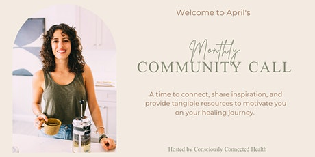 Consciously Connected Health: Free Monthly Community Call tickets