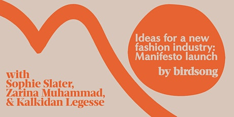 Ideas for a new Fashion Industry: Manifesto Launch tickets