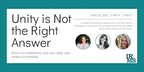 Unity is Not the Right Answer: IRMS Panel Discussion tickets