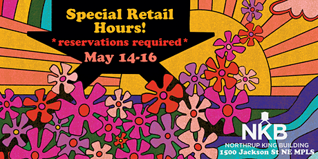 Special Retail Hours at Northrup King! May 14-16 (Reservations Required) tickets