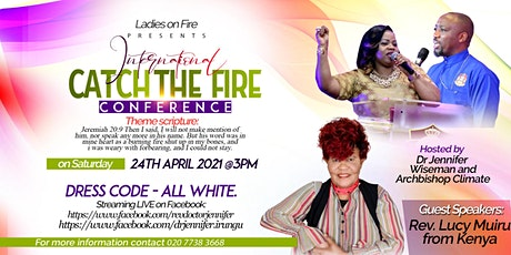 INTERNATIONAL CATCH THE FIRE CONFERENCE 2021 tickets