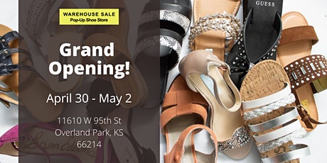 Warehouse Sale Pop-Up Shoe Store Grand Opening! Overland Park, KS tickets