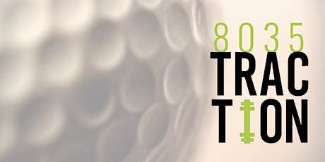 8035 Traction Golf Tournament - Annual Fundraiser tickets
