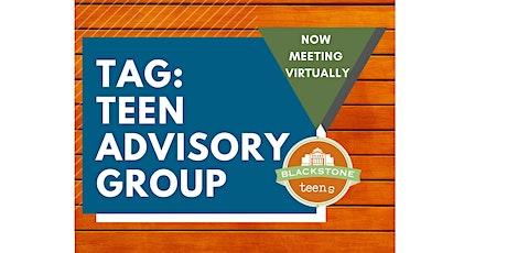 TAG: Teen Advisory Group (Grades 6-12) tickets