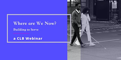 Where are We Now, a  CLB Virtual Forum tickets