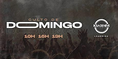 Culto de Dom -  18/04 - Bola de Neve Londrina ingressos