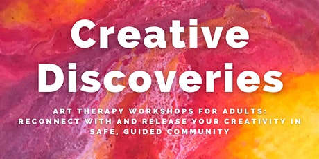 Creative Discoveries Art Therapy Workshop: Creative Vision tickets