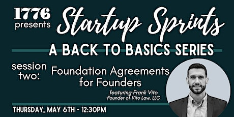 1776 Presents: Startup Sprints Session 2  - Foundation Agreements tickets