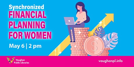 Synchronized Financial Planning for Women tickets