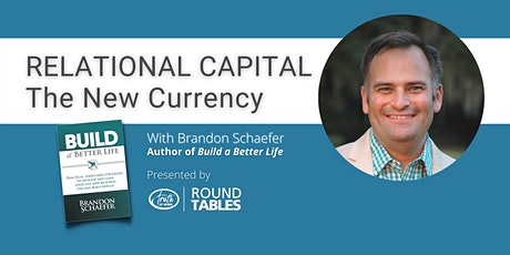 Relational Capital: The New Currency tickets