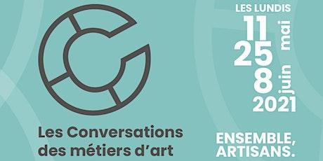 Les Conversations des métiers d'art : Développement collectif billets