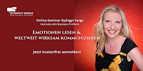 Gratis Online-Seminar: Emotionen lesen & weltweit wirksam kommunizieren Tickets