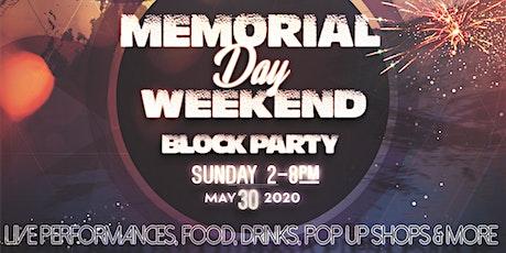 Memorial Day Weekend Block Party tickets