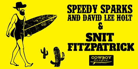 Live Music by Speedy Sparks, David Lee Holt and Snit Fitzpatrick tickets