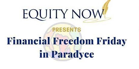 Financial Freedom Friday in Paradyce tickets