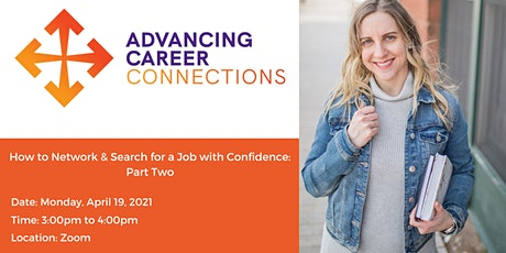 How to Network & Search for a Job with Confidence: PART TWO tickets