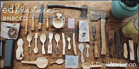 The Art of Spoon Carving Workshop - Adam Birchweaver tickets