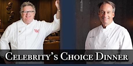 Celebrity's Choice Dinner tickets