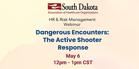 Dangerous Encounters: The Active Shooter Response tickets