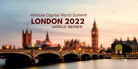 London 2022 Q2 Venture Capital World Summit tickets