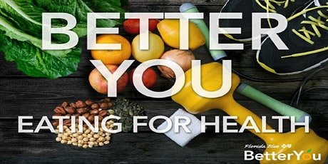 Better You: Eating for Health tickets