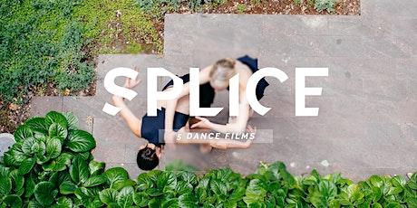 SPLICE: 5 Dance Films tickets