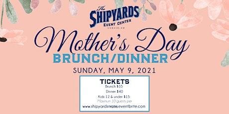 Mother's Day Brunch/Dinner tickets