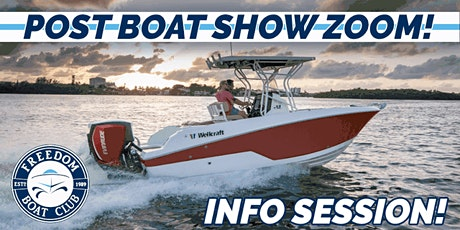 Freedom Boat Club Maryland | Post Boat Show Zoom InfoSession! tickets